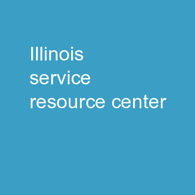 Illinois Service Resource Center PowerPoint PPT Presentation
