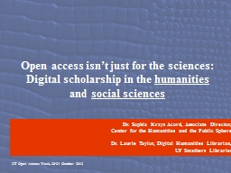 Open access isn't just for the sciences: PowerPoint PPT Presentation