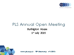 PLS Annual Open Meeting Burlington House