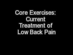 Core Exercises: Current Treatment of Low Back Pain