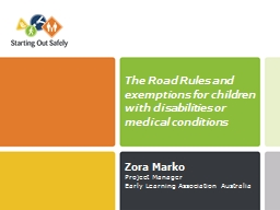 The Road Rules and  exemptions for children with disabilities or medical conditions