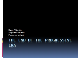 The End of the Progressive Era PowerPoint PPT Presentation