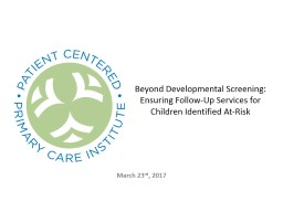 Beyond Developmental Screening: Ensuring Follow-Up Services for Children Identified At-Risk