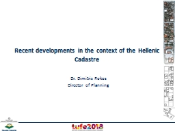 Recent developments in the context of the Hellenic Cadastre