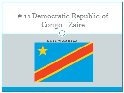Unit 7: Africa # 11 Democratic Republic of Congo