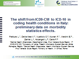 The shift from ICD9-CM to ICD-10 in coding health conditions in Italy: preliminary data on morbidit