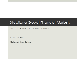 Stabilizing Global Financial Markets PowerPoint PPT Presentation