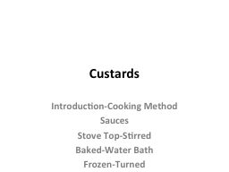Custards Introduction-Cooking Method