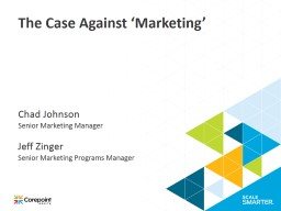 The Case Against �Marketing�
