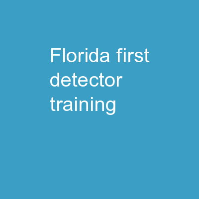 Florida First  Detector Training: