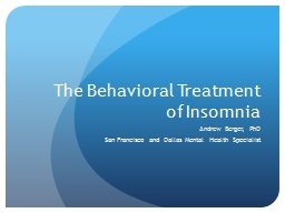 The Behavioral Treatment of Insomnia