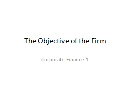The Objective of the Firm PowerPoint PPT Presentation
