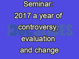 PMI Trustee Seminar: 2017 a year of controversy, evaluation and change