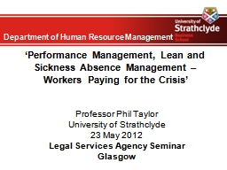 'Performance Management, Lean and Sickness Absence Management – PowerPoint PPT Presentation