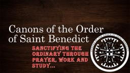 Canons of the Order of Saint Benedict