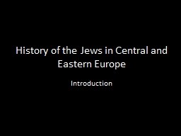 History of the Jews in Central and Eastern Europe