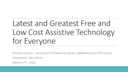 Latest and Greatest Free and Low Cost Assistive Technology for Everyone