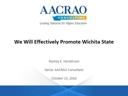 We Will Effectively Promote Wichita State