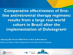Comparative effectiveness of first-line antiretroviral therapy regimens: results from a large real- PowerPoint PPT Presentation