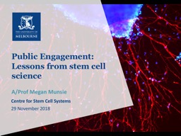 Public Engagement: Lessons from stem cell science