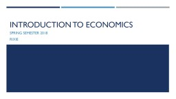 Economic Systems Spring Semester 2018 PowerPoint PPT Presentation