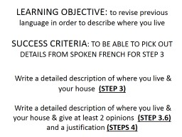 LEARNING OBJECTIVE:  to revise previous language in order to describe where you live