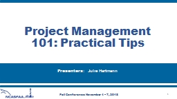 Project Management 101: Practical Tips PowerPoint PPT Presentation