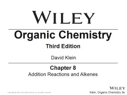 Chapter  8 Addition Reactions and Alkenes