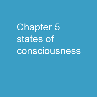 Chapter 5:  States of Consciousness