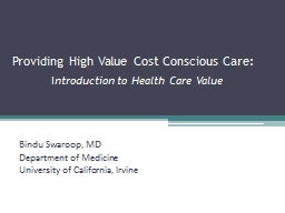 Providing High Value Cost Conscious Care: