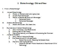 1   Biotechnology: Old and New