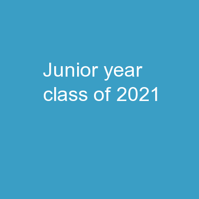 Junior Year Class of 2021