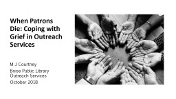 When Patrons Die: Coping with Grief in Outreach Services