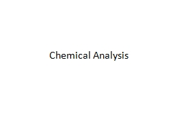 Chemical Analysis Analytical Techniques