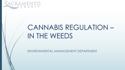 CANNABIS REGULATION – IN THE WEEDS