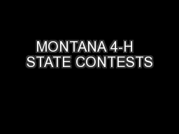 MONTANA 4-H  STATE CONTESTS