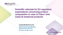 Scientific rationale for EU regulatory expectations concerning product composition in case of Class PowerPoint PPT Presentation