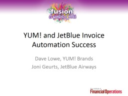 YUM! and JetBlue  Invoice Automation Success