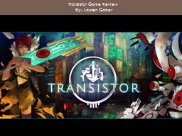Transistor - Game Review