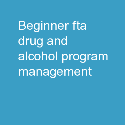 Beginner   FTA Drug and Alcohol Program Management