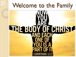 Welcome to the Family Formed for God's Family