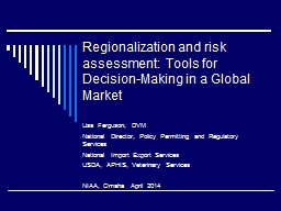 Regionalization and  risk assessment: