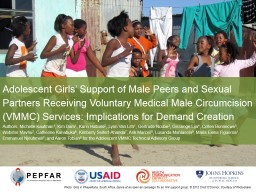 Adolescent Girls' Support of Male Peers and Sexual Partners Receiving Voluntary Medical Male Circ
