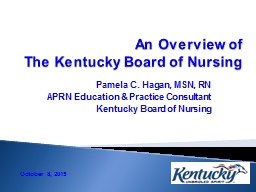 An Overview of  The Kentucky Board of Nursing