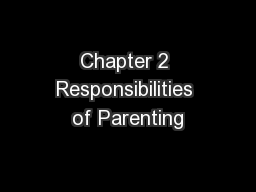 Chapter 2 Responsibilities of Parenting