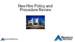 New Hire Policy and Procedure Review