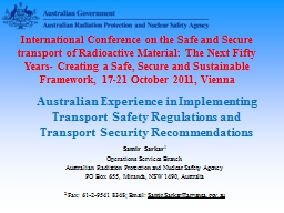 Australian Experience in Implementing Transport Safety Regulations and Transport Security Recommend
