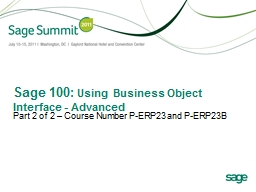 Sage 100:  Using Business Object Interface - Advanced