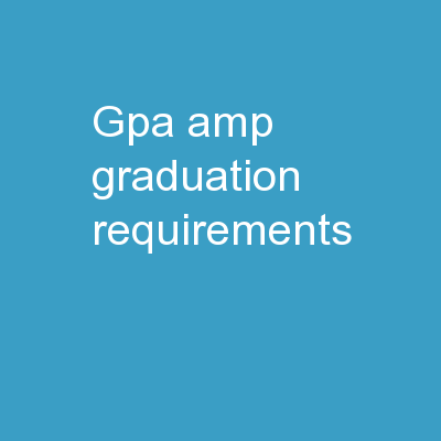 GPA & Graduation Requirements