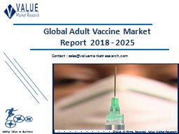 Adult Vaccine Market Share, Global Industry Analysis Report 2018-2025